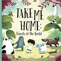 Take Me Home: Forests of the World