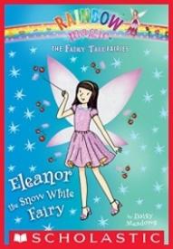Eleanor the Snow White Fairy: A Rainbow Magic Book (The Fairy Tale Fairies #2)