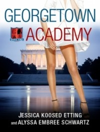 Georgetown Academy: Book Two