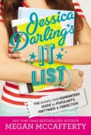 The (Totally Not) Guaranteed Guide to Popularity, Prettiness & Perfection (Jessica Darling's It List #1)