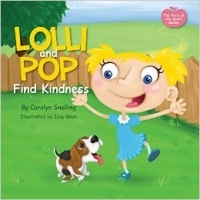 Lolli and Pop Find Kindness