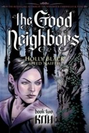 Kith (The Good Neighbors Book 2)