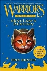 SkyClan's Destiny (Warriors: Super Edition)