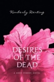 Desires of the Dead (The Body Finder #2)