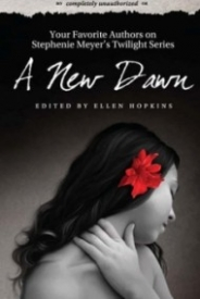 A New Dawn  Your Favorite Authors on Stephenie Meyer's Twilight Series