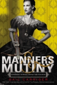 Manners & Mutiny (Finishing School #4)