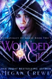 Wounded Magic (Conspiracy of Magic #2)