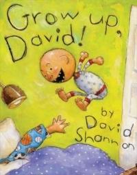Grow Up, David