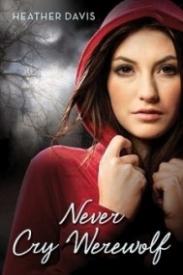 Never Cry Werewolf (Never Cry Werewolf #1)