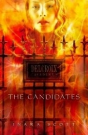 The Candidates (Delcroix Academy #1)