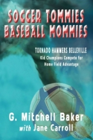 Soccer Tommies, Baseball Mommies