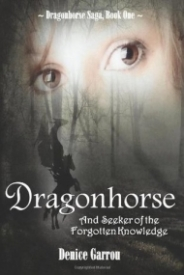 Dragonhorse and Seeker of the Forgotten Knowledge (Dragonhorse Saga #1)