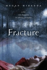 Fracture (Fracture #1)