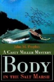 Body in the Salt Marsh (Casey Miller Mysteries)