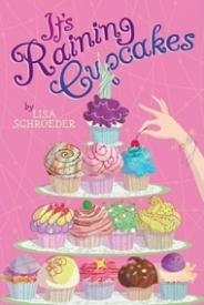It's Raining Cupcakes (Cupcakes #1)