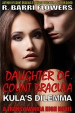Daughter of Count Dracula: Kula's Dilemma (Transylvanica High Series Book 3)