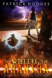 Queens (The Wielders of Arantha Book 2)