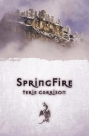 The DragonSpawn Cycle: SpringFire