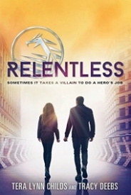Relentless (The Hero Agenda #2)
