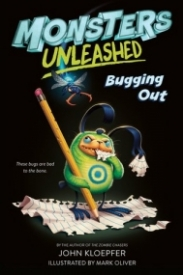 Bugging Out (Monsters Unleashed #2)