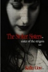 Sisters of the Strigoi (Stoker Sisters #3)