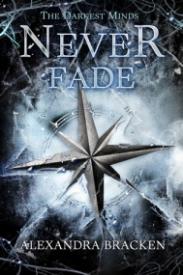 Never Fade (The Darkest Minds #2)