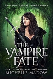 The Vampire Fate (Dark World: The Vampire Wish 4)