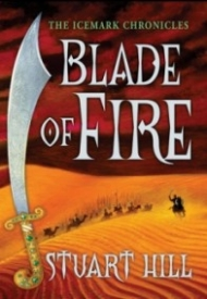 Blade of Fire (The Icemark Chronicles #2)