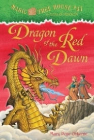Dragon of the Red Dawn (Magic Tree House #37)