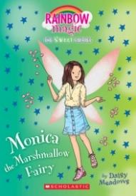 Monica the Marshmallow Fairy: A Rainbow Magic Book (The Sweet Fairies #1)