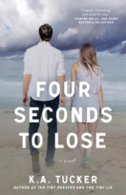 Four Seconds to Lose (Ten Tiny Breaths #3)