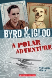 Byrd and Igloo: A Polar Adventure
