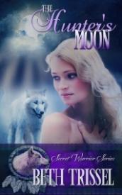 The Hunter's Moon (Book 1 Secret Warrior Series)