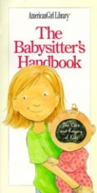 The Babysitter's Handbook:The Care and Keeping of Kids