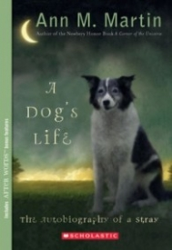 A Dog's Life: The Autobiography of a Stray