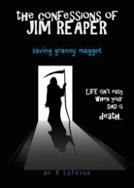 Saving Granny Maggot (The Confessions of Jim Reaper #2)