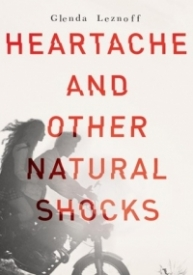 Heartache and Other Natural Shocks