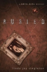 Buried (The Goth Girl Mysteries #1)
