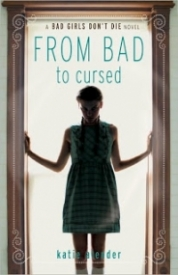 From Bad to Cursed (Bad Girls Don't Die #2)