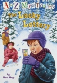 The Lucky Lottery (A to Z Mysteries #12)