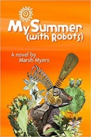 My Summer (with Robots)