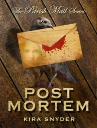 Post Mortem (Parish Mail #2)