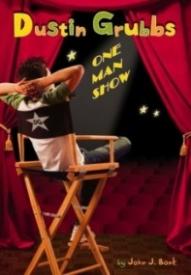 Dustin Grubbs: One Man Show (Dustin Grubbs #1)
