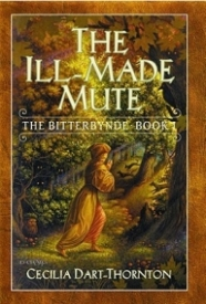 The Bitterbynde Trilogy: The Ill-Made Mute