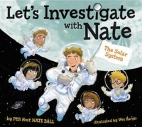 Let's Investigate with Nate #2: The Solar System