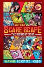The Midnight Door (Scare Scape #2)