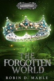 The Forgotten World (The World Apart Series Book 3)