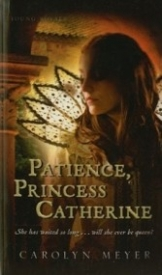 Patience, Princess Catherine (Young Royals #4)