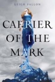 Carrier of the Mark (Carrier #1)