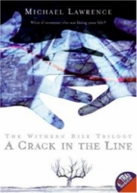 A Crack in the Line (Withern Rise #1)